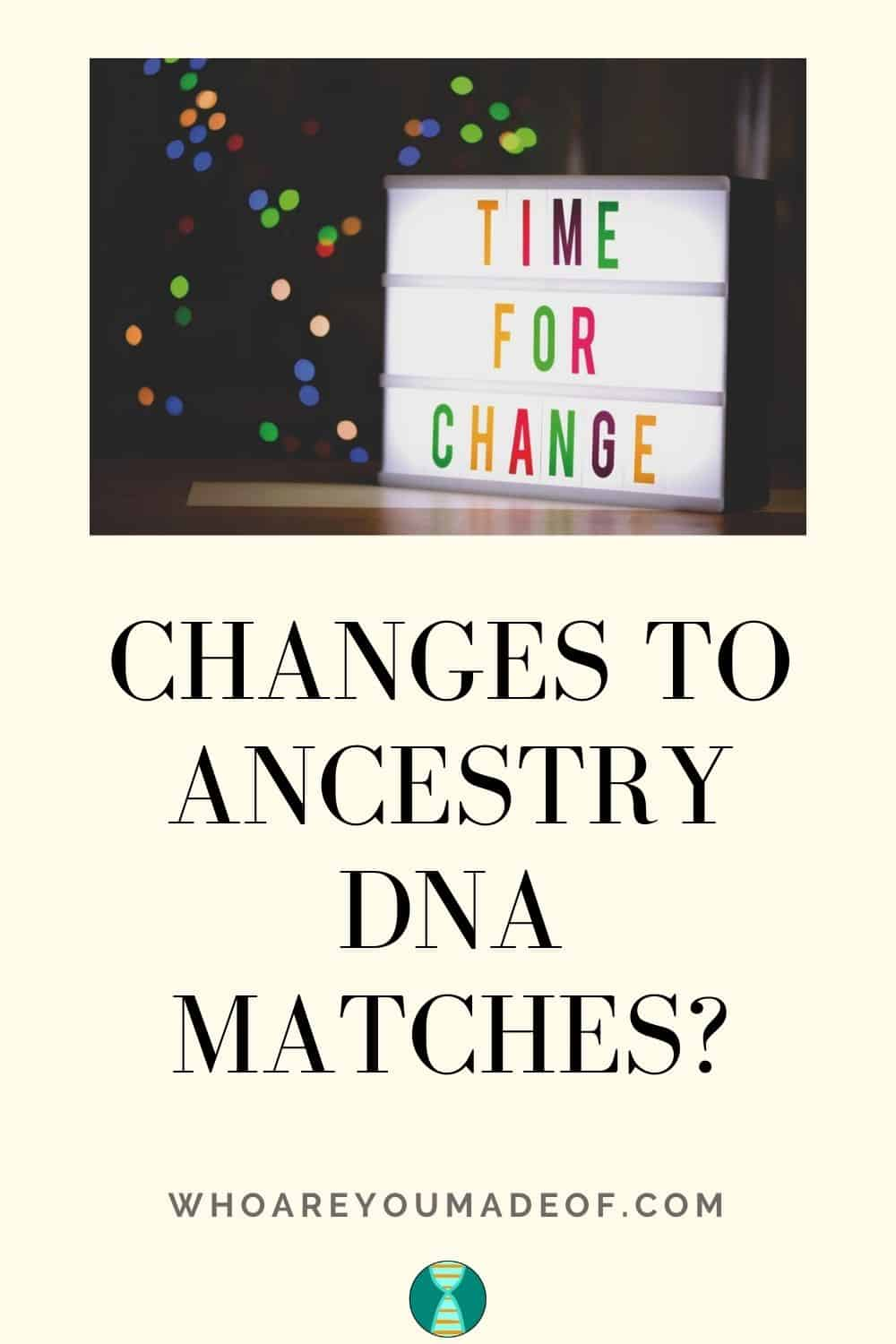 Changes to Ancestry DNA Matches Pinterest Optimized Image