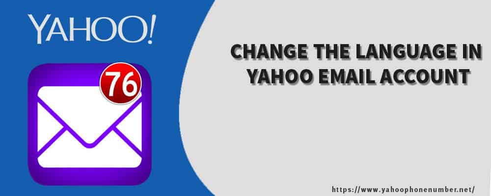 How to Change The Language In Yahoo Email Account