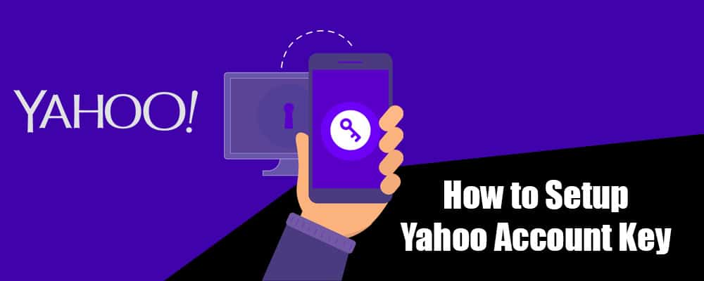 Yahoo Account Key: Setup and Manage