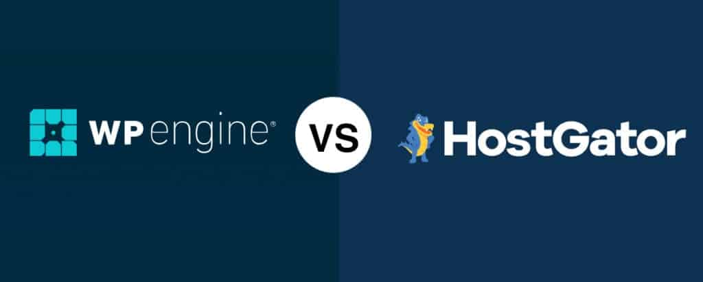 WP Engine vs HostGator Comparison which is better hosting