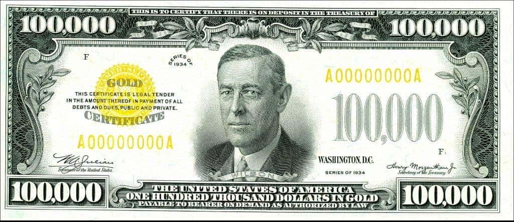 Woodrow Wilson dollar 100000 dollar bill