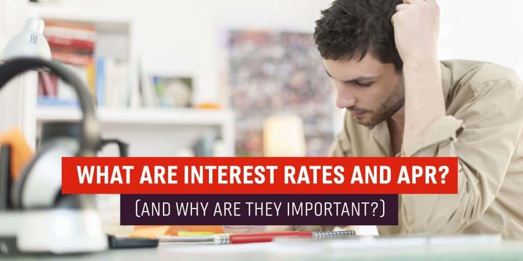 What are interest rates and APR