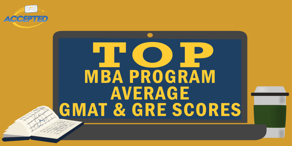 top_mba_program_average_gmat_gre_scores