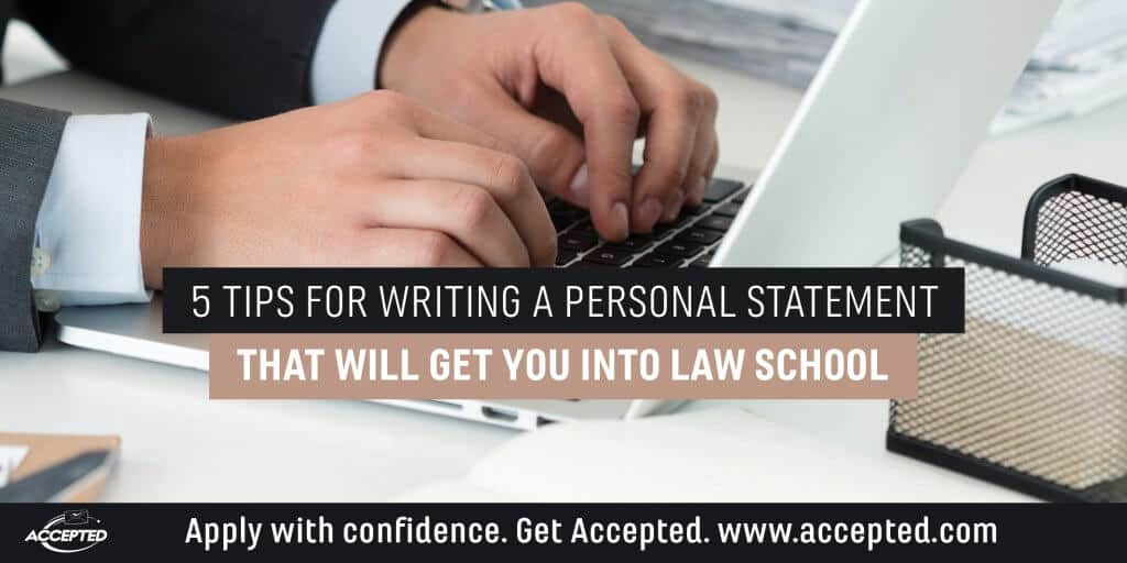 5 Tips for writing a personal statement for law school