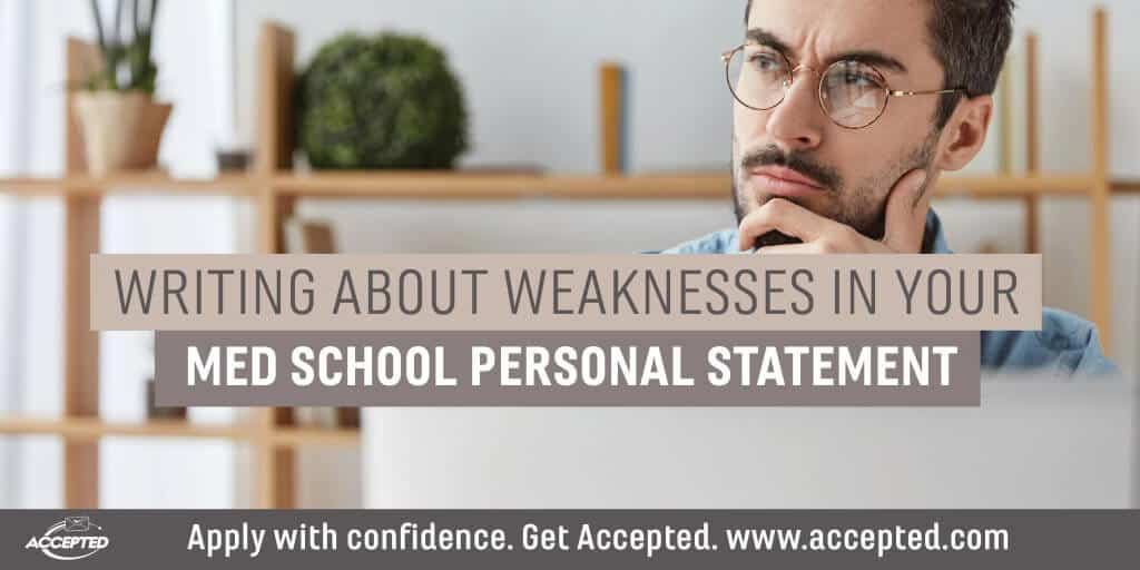 Writing About Weaknesses in Your Med School Personal Statement