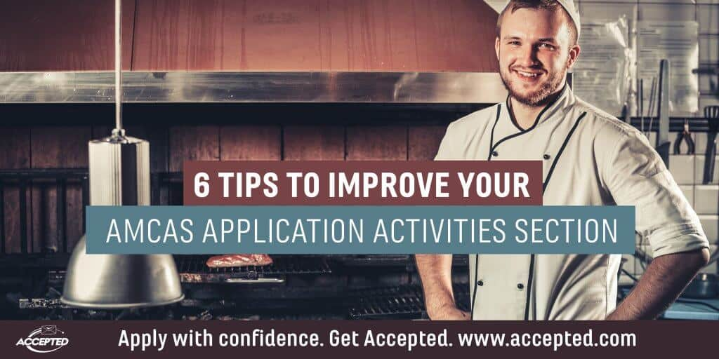 6 Tips to Improve Your AMCAS Application Activities Section