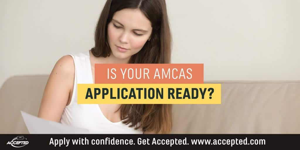 Is Your AMCAS Application Ready