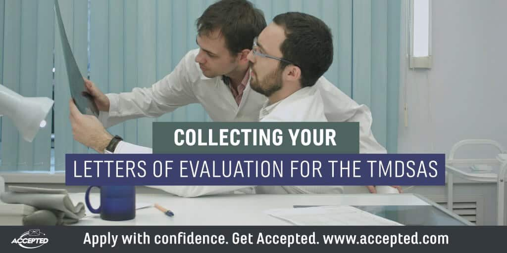 Collecting your letters of evaluation for the TMDSAS