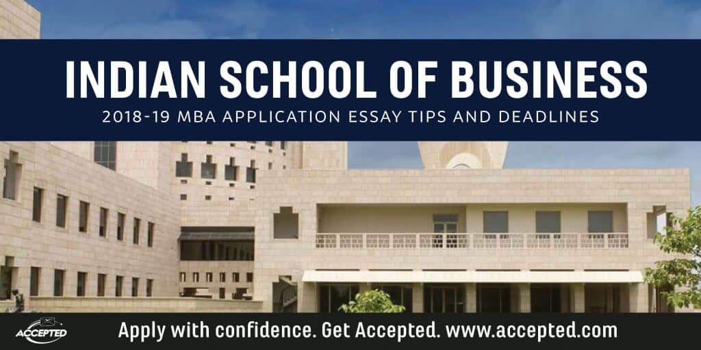 Indian School of Business 2018-19 MBA essay tips