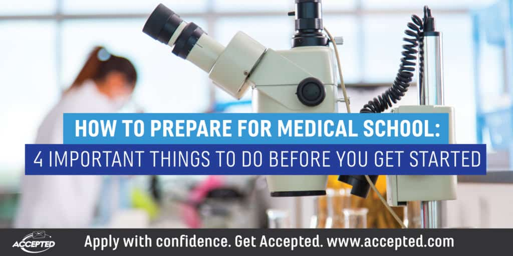 How to prepare for medical school