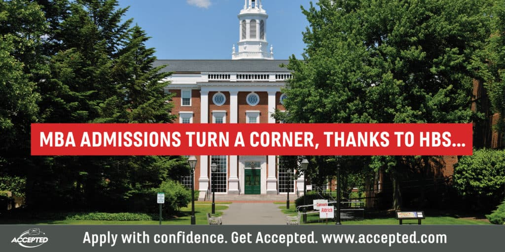 MBA admissions turn a corner, thanks to HBS