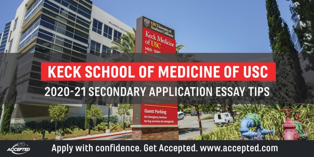 Keck School of Medicine of USC Secondary Application Essay Tips [2020 - 2021]