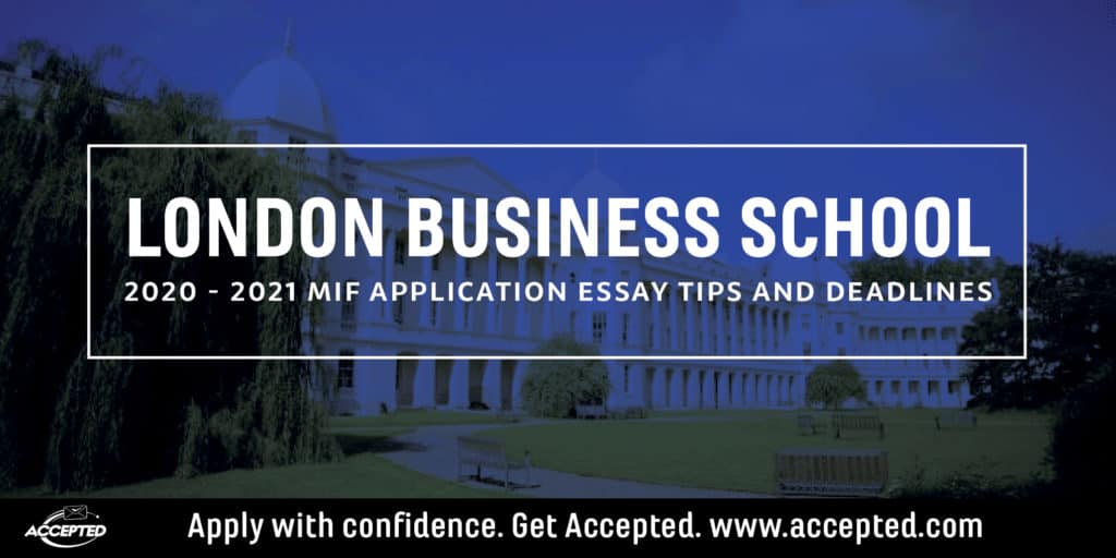 London Business School MiF application essay tips