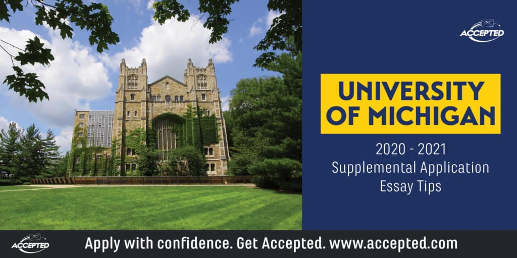 Tips for Answering the University of Michigan Supplemental Essay Prompts [2020 – 2021]