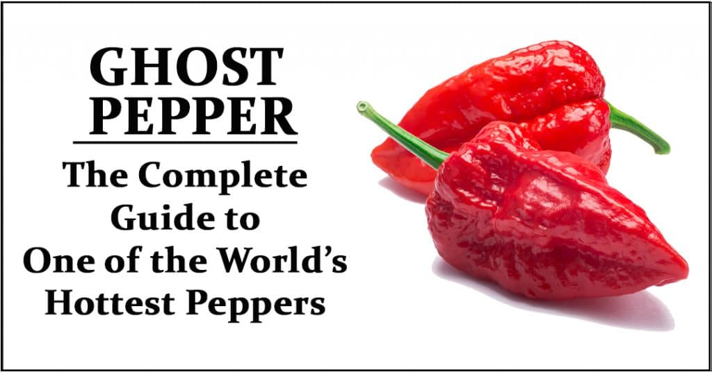 What is a Ghost Pepper?