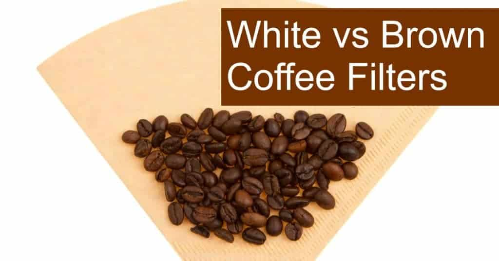 Brown vs White coffee filters - Which are unbleached?