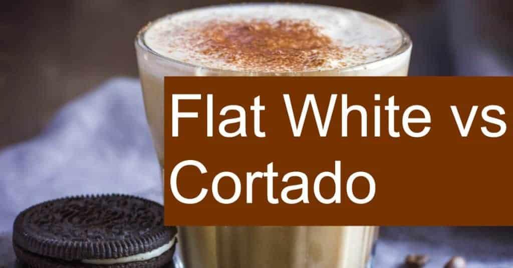Comparing Flat White vs Cortado