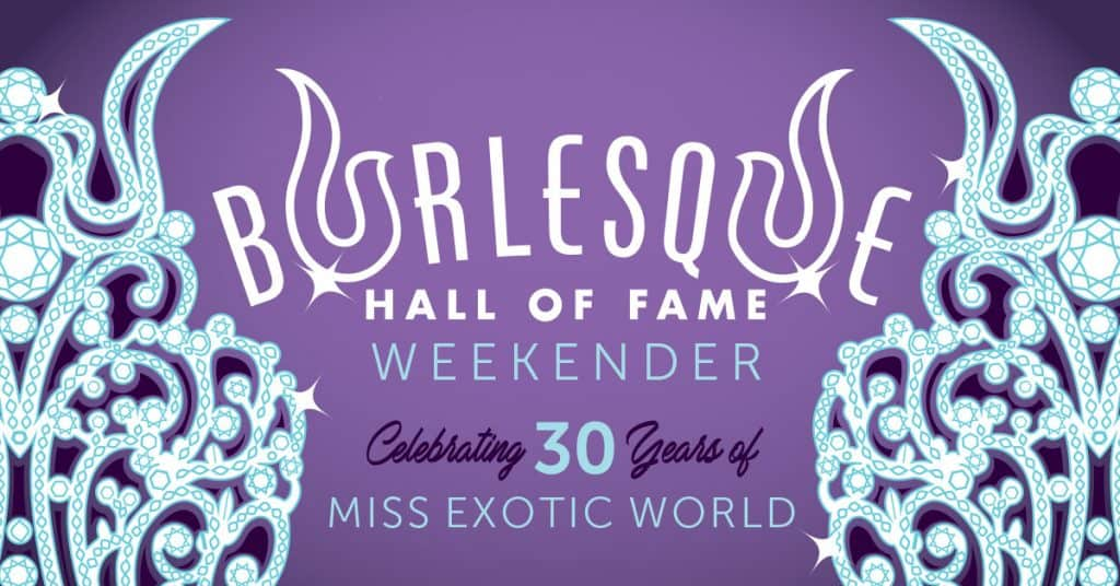 """Image of rhinestoned crown on purple background with text """"Burlesque Hall of Fame Weekender: Celebrating 30 Years of Miss Exotic World"""""""