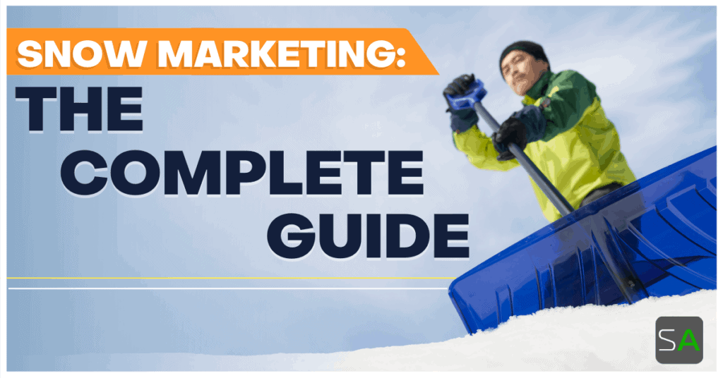 snow marketing the complete guide