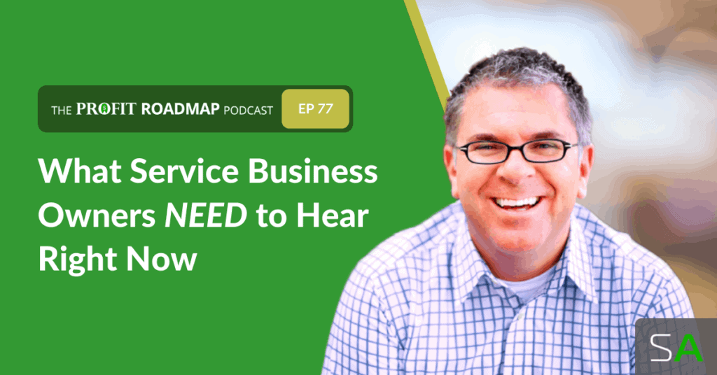 what service business owners need to hear right now