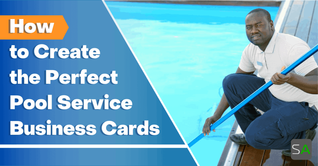 how to create the perfect pool service business cards