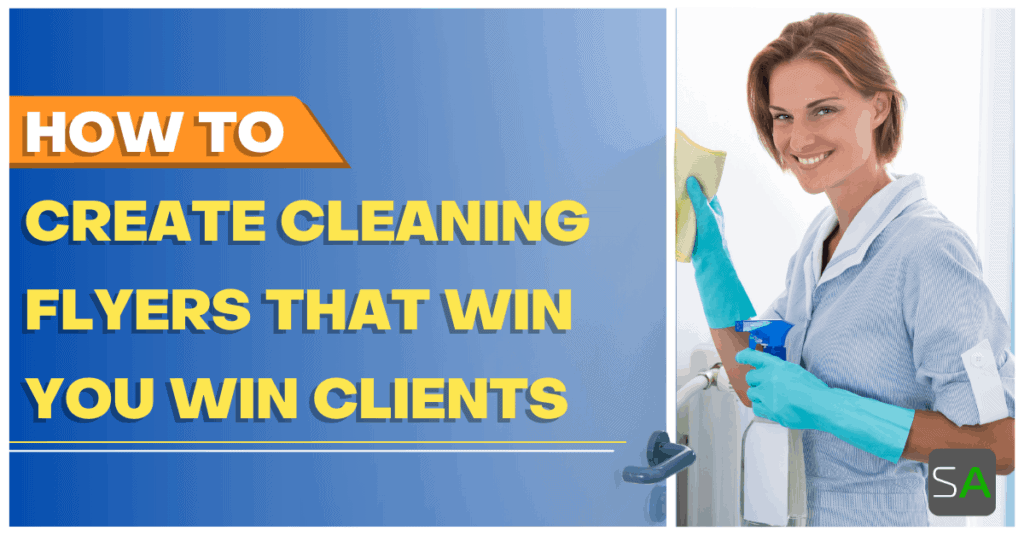 how to create cleaning flyers that win you clients