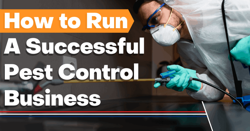 how to run a successful pest control business
