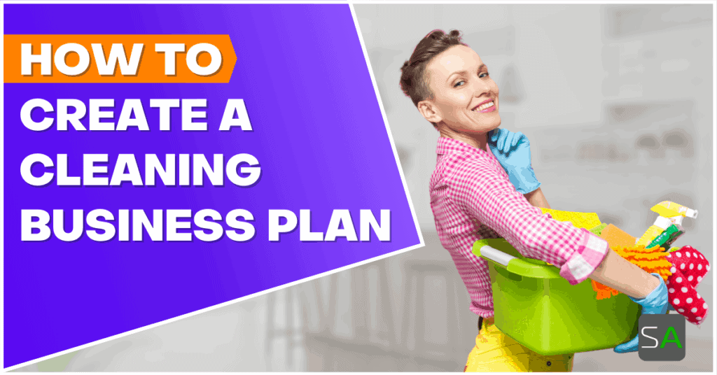 how to create a cleaning business plan