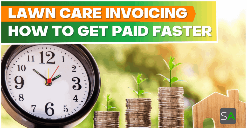 lawn care invoicing how to get paid faster