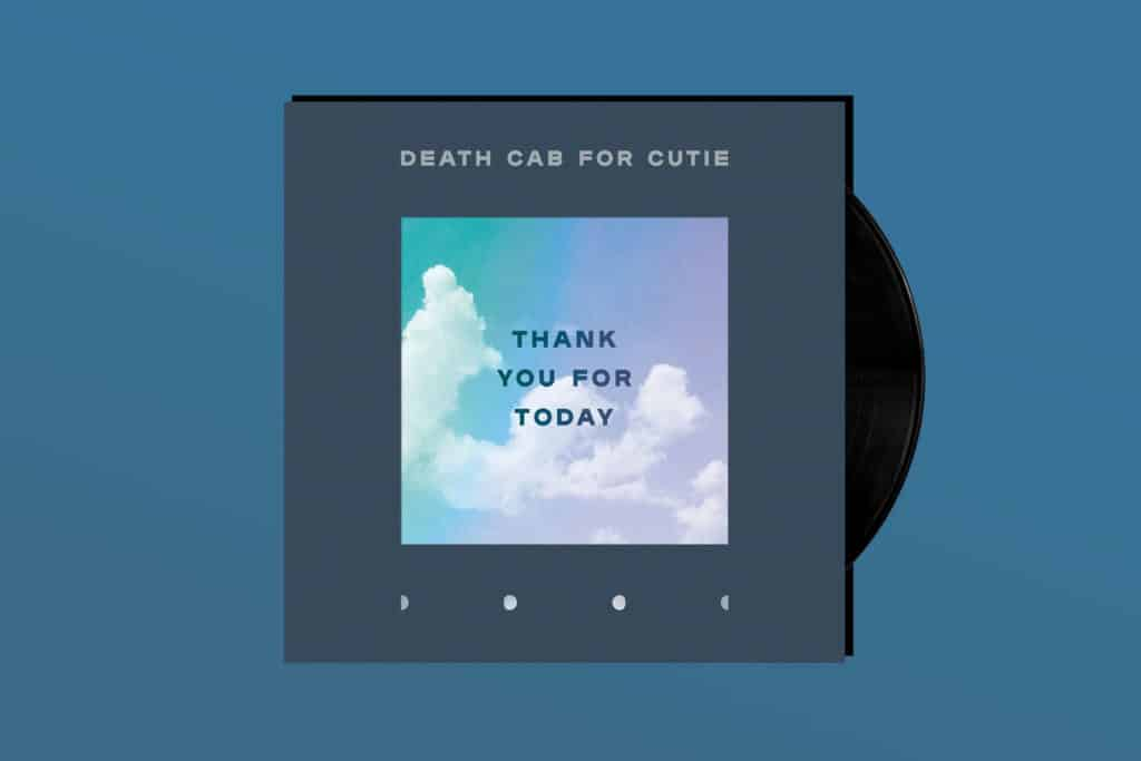 ALBUM REVIEW: Death Cab For Cutie Take Stock on 'Thank You for Today'