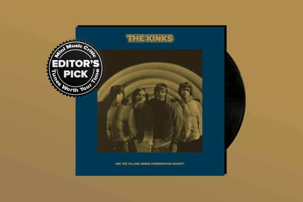 ALBUM REVIEW: 'Village Green Preservation Society' Is The Kinks' Magnum Opus
