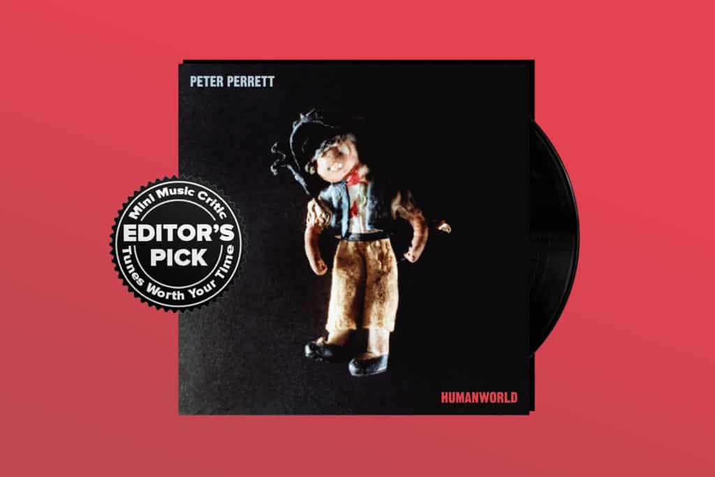 ALBUM REVIEW: Peter Perrett is Ageless on 'Humanworld'