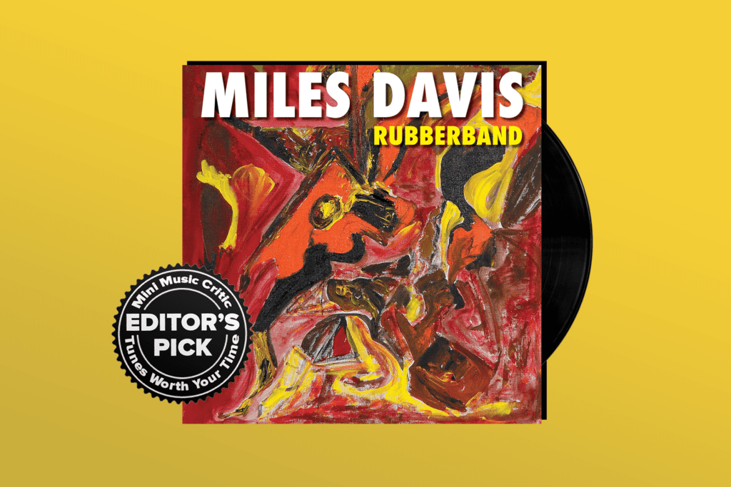 ALBUM REVIEW: Miles Davis Springs Back to Life on 'Rubberband'