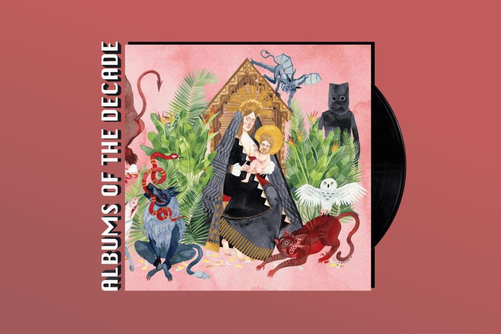ALBUMS OF THE DECADE: Father John Misty's 'I Love You, Honeybear'