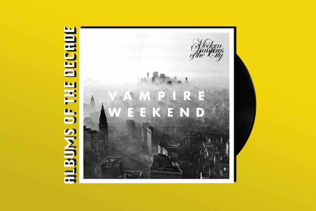 ALBUMS OF THE DECADE: Vampire Weekend's 'Modern Vampires of the City'
