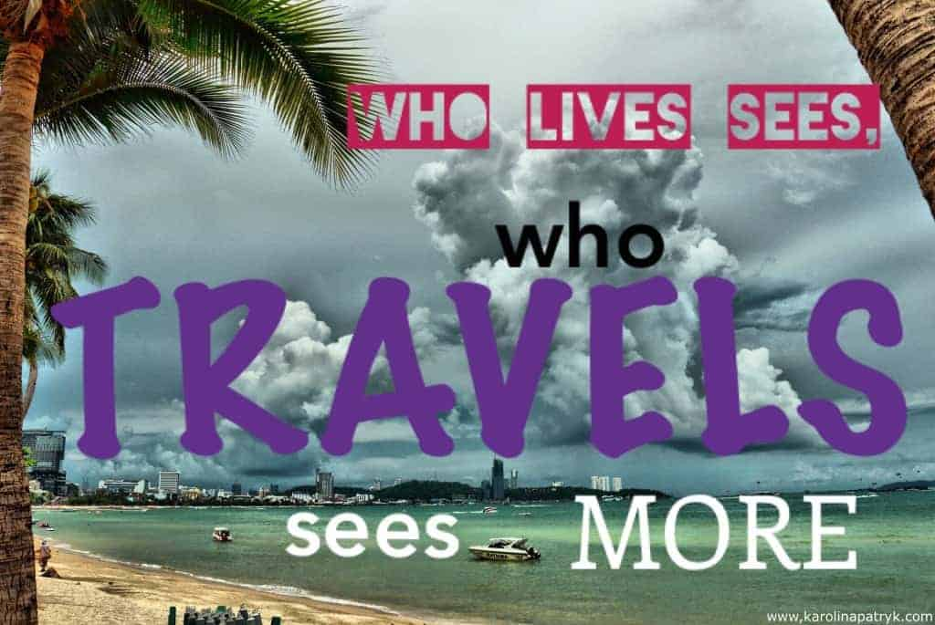 who-lives-sees-who-travels-sees-more Travel quotes