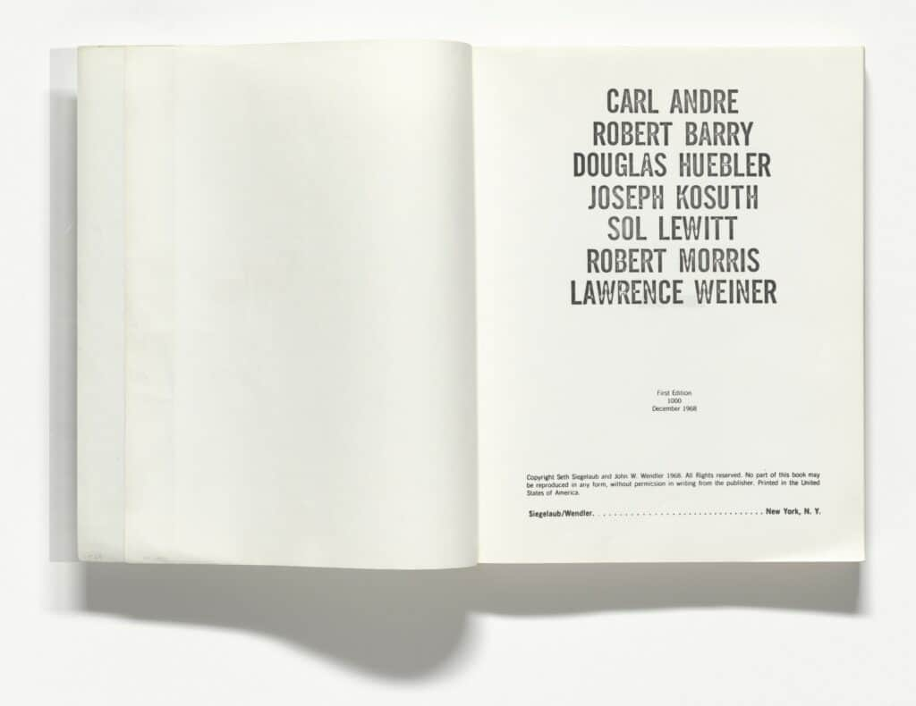 Lawrence Weiner, Robert Morris, Joseph Kosuth, Douglas Huebler, Robert Barry, Sol LeWitt, Carl Andre, The Xerox Book, 1968 © 2021 Carl Andre Artists' Books