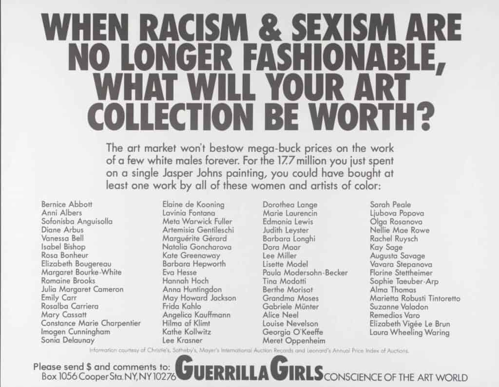Guerrilla Girls, When Racism And Sexism Are No Longer Fashionable, How Much Will Your Art Collection Be Worth?, 1989.