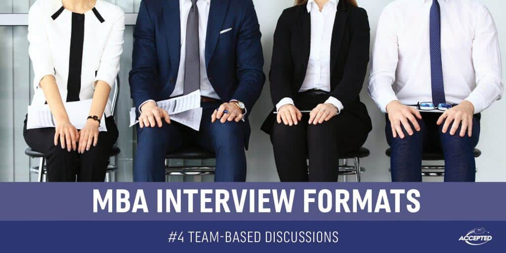 MBA Interview Formats Series - #4 Team Based Discussions