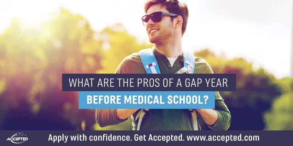 What are the pros of a gap year before medical school