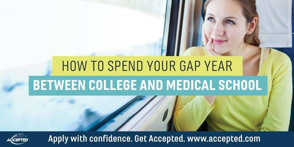 How to Spend Your Gap Year Between College and Medical School