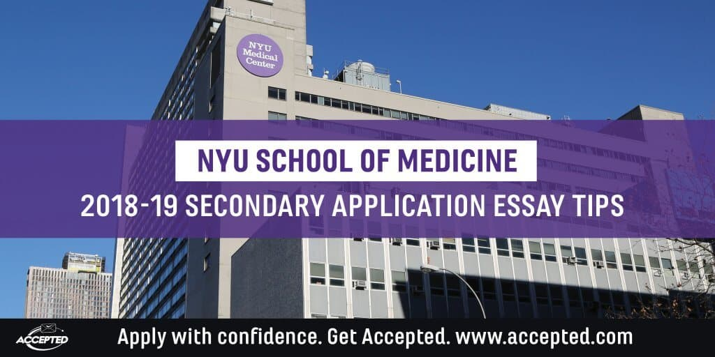 NYU School of Medicine 2018-19 secondary essay tips