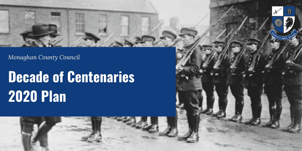 Image of Irish Soldiers with heading of Decade of Centenaries. Click to view.