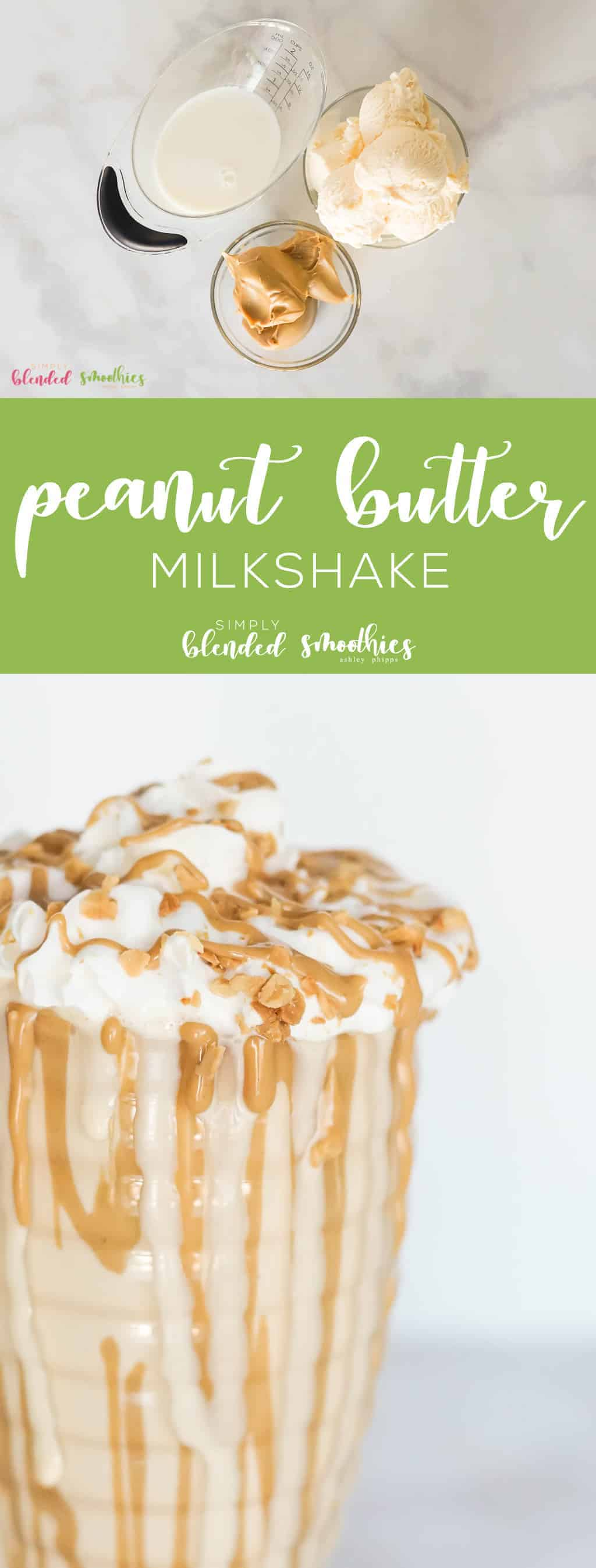 Peanut Butter Milkshake - this delicious 3 ingredient peanut butter milkshake is easy to make and the perfect treat