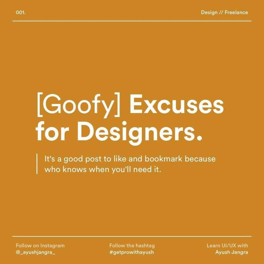 Goofy excuses for Designers lt's a good post to like and bookmark because who knows when you'll need it