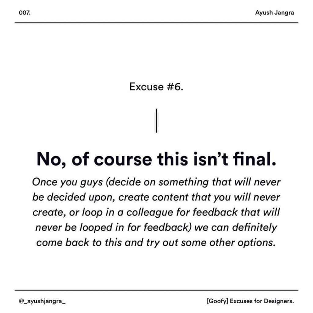 No, of course this isn't final. Once you guys (decide on something that will never be decided upon, create content that you will never create, or loop in a colleague for feedback that will never be looped in for feedback) we can definitely come back to this and try out some other options.