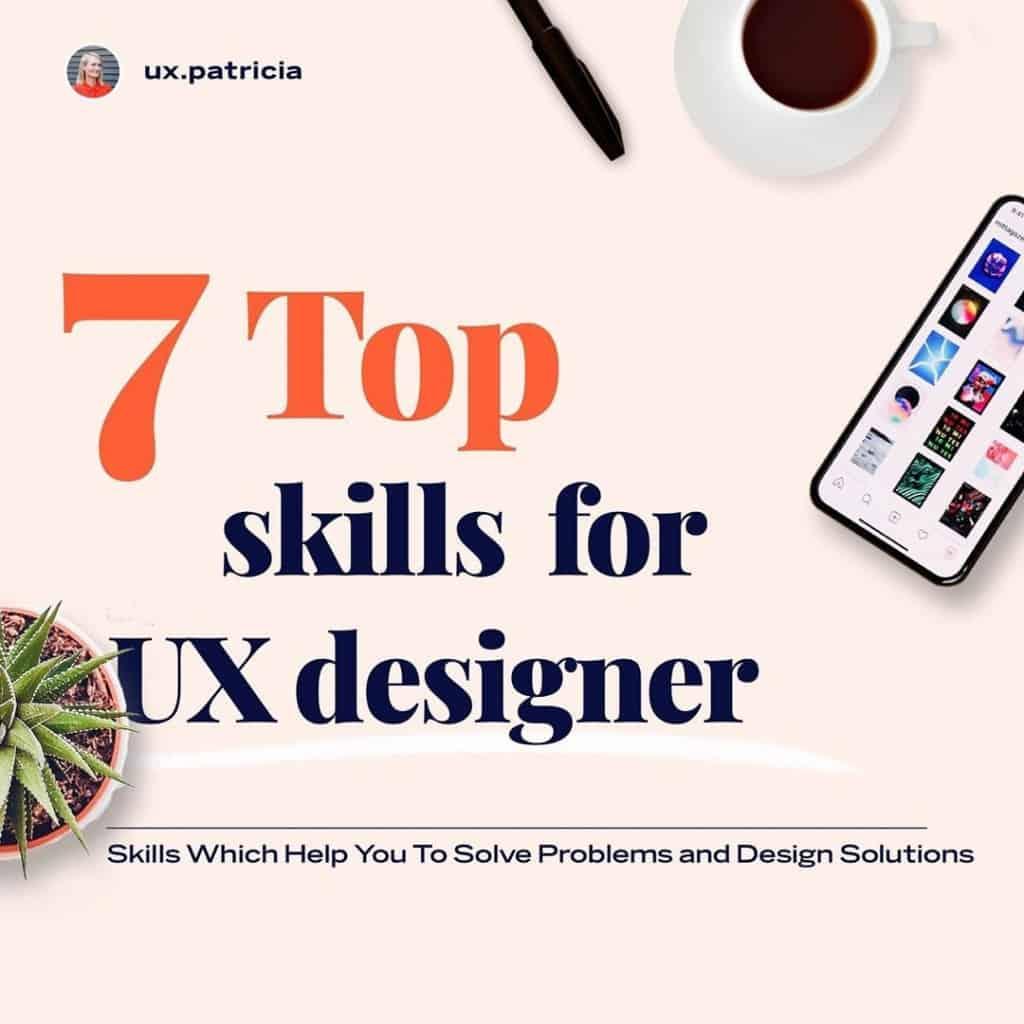7 Top Skills for UX Designer