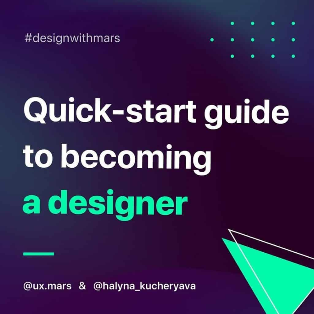 Quick-Start Guide to Becoming a Designer