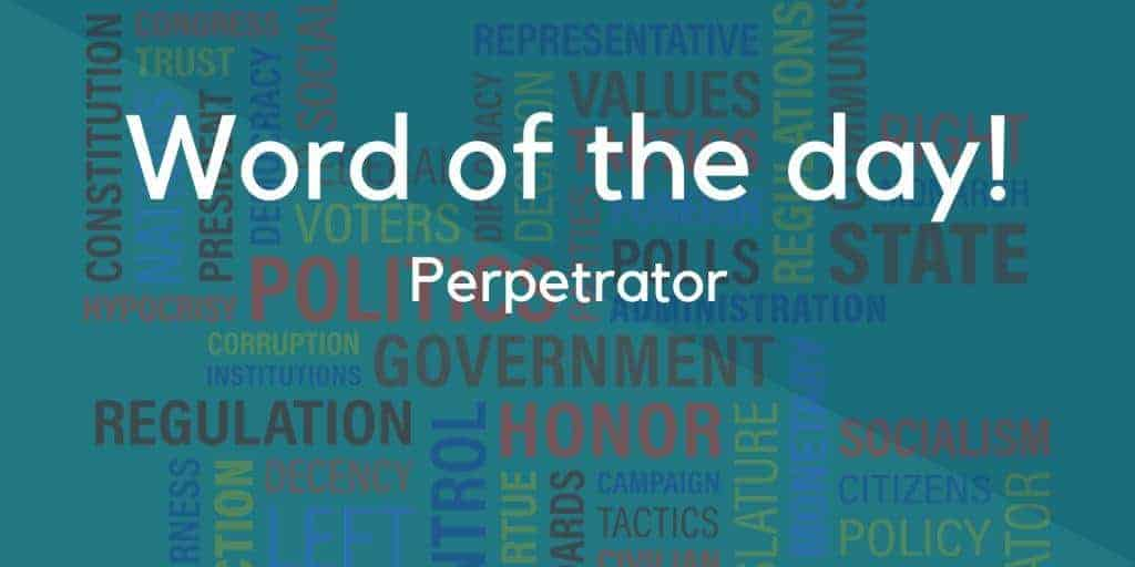 Perpetrator Meaning in Hindi