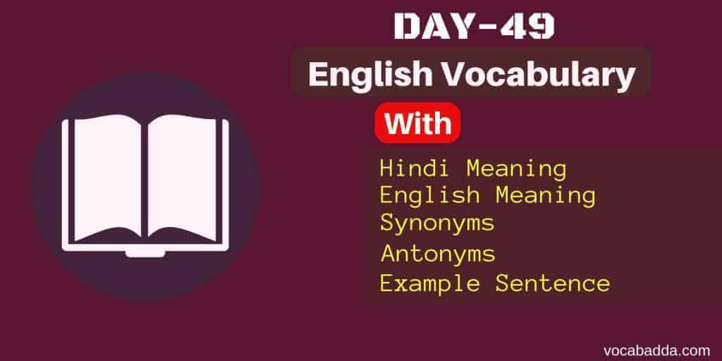 Important Vocabulary Word list With Hindi Meaning Day-49